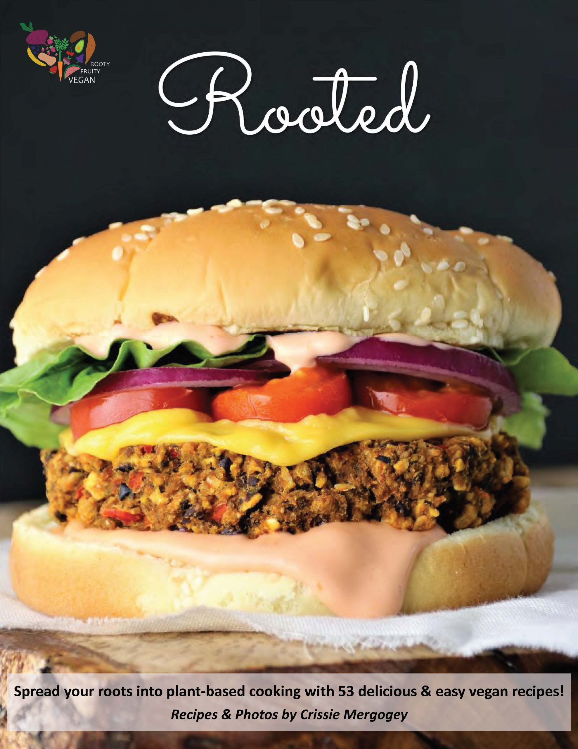 Rooty Fruity Vegan Cookbook Rooted Cover